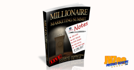 Millionaire Marketing Summit Notes Review and Bonuses