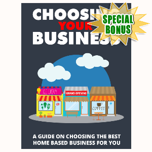 Special Bonuses - September 2015 - Choosing Your Business