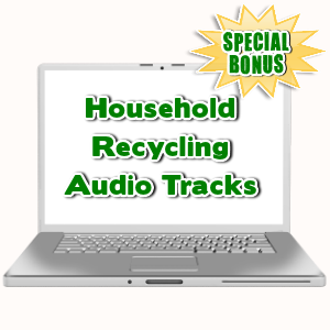 Special Bonuses - September 2015 - Household Recycling Audio Tracks