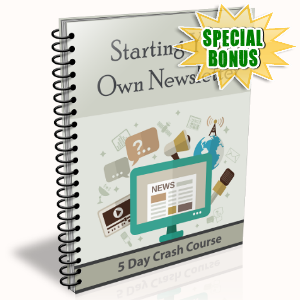 Special Bonuses - September 2015 - Starting Your Own Newsletter