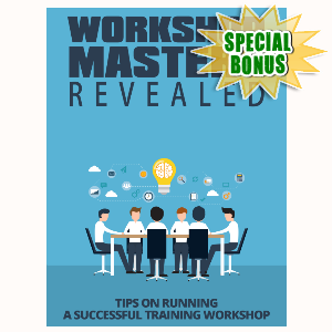 Special Bonuses - September 2015 - Workshop Mastery Revealed