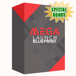 Special Bonuses - September 2015 - Mega Launch Blueprint Video Series