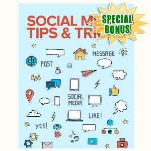 Special Bonuses - September 2015 - Social Media Tips And Tricks