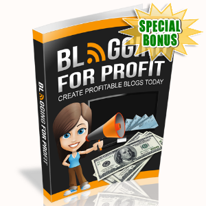 Special Bonuses - September 2015 - Blogging For Profits