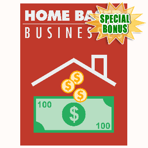 Special Bonuses - October 2015 - Home Based Business