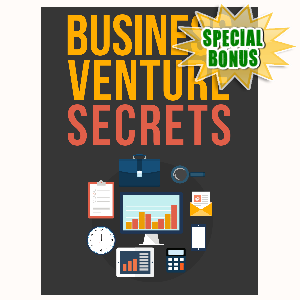 Special Bonuses - October 2015 - Business Venture Secrets