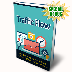 Special Bonuses - October 2015 - Traffic Flow