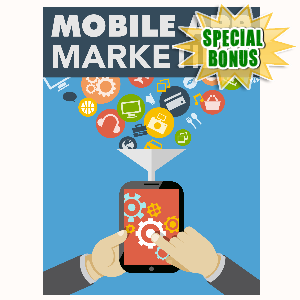 Special Bonuses - October 2015 - Mobile App Marketing