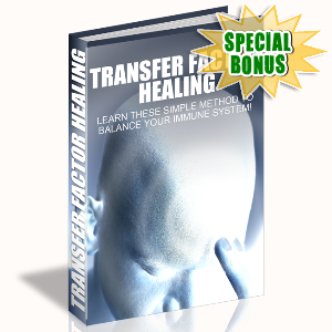 Special Bonuses - October 2015 - Transfer Factor Healing