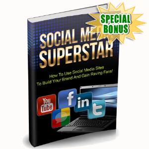 Special Bonuses - October 2015 - Social Media Superstar
