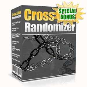 Special Bonuses - November 2015 - Cross Link Randomizer Software