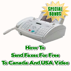 Special Bonuses - November 2015 - How To Send Faxes For Free To Canada And USA Video