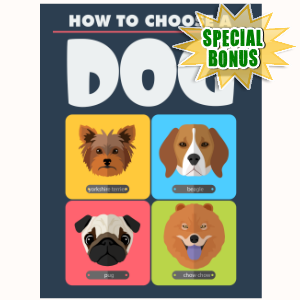 Special Bonuses - November 2015 - How To Choose A Dog