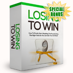 Special Bonuses - November 2015 - Losing To Win