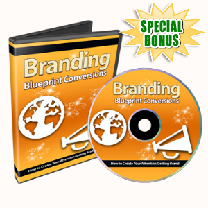 Special Bonuses - November 2015 - Branding Blueprint Conversions Video Series