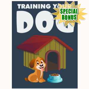 Special Bonuses - November 2015 - Training Your Dog