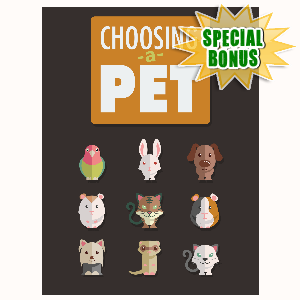 Special Bonuses - November 2015 - Choosing A Pet