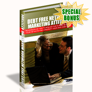 Special Bonuses - November 2015 - Debt Free Network Marketing Attitude
