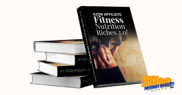 Azon Affiliate Fitness Nutrition Riches V2 Review and Bonuses