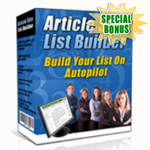 Special Bonuses - December 2015 - Article Site List Builder Software