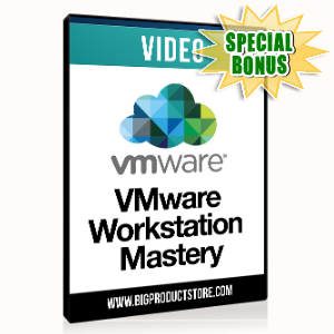 Special Bonuses - December 2015 - VMware Workstation Mastery Video Series