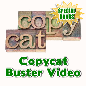 Special Bonuses - December 2015 - Copycat Buster Video