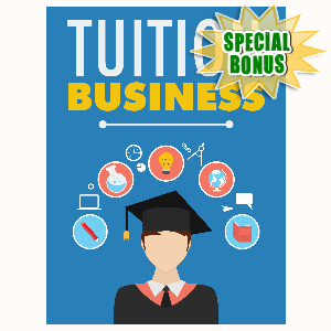 Special Bonuses - December 2015 - Tuition Business