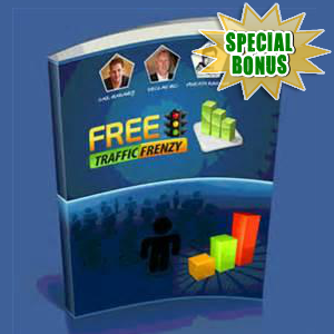 Special Bonuses - January 2016 - Free Offers Traffic Frenzy