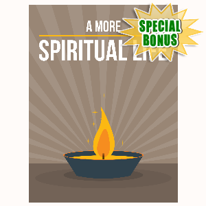 Special Bonuses - January 2016 - A More Spiritual Life