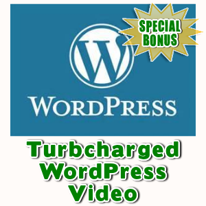 Special Bonuses - January 2016 - Turbcharged WordPress Video