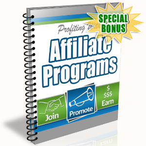 Special Bonuses - January 2016 - Profiting With Affiliate Programs