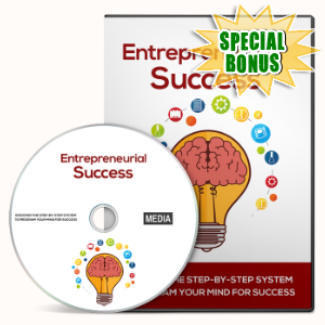 Special Bonuses - February 2016 - Entrepreneurial Success Gold Video Series