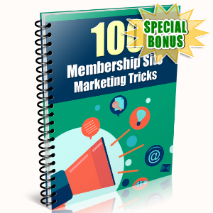 Special Bonuses - February 2016 - 100 Membership Site Marketing Tricks