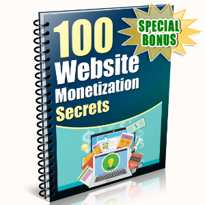 Special Bonuses - February 2016 - 100 Website Monetization Secrets