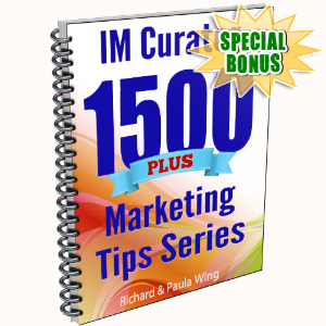 Special Bonuses - February 2016 - IM Curator 1500 Plus Marketing Tips