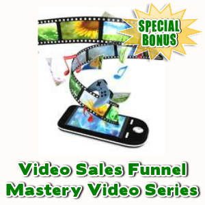 Special Bonuses - February 2016 - Video Sales Funnel Mastery Video Series
