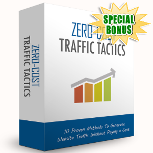Special Bonuses - February 2016 - Zero-Cost Traffic Tactics