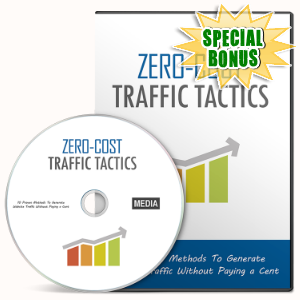 Special Bonuses - February 2016 - Zero-Cost Traffic Tactics Gold Video Series