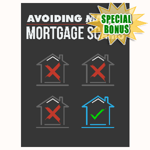 Special Bonuses - February 2016 - Avoiding Major Mortgage Scams