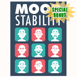 Special Bonuses - March 2016 - Mood Stability
