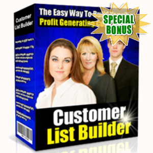 Special Bonuses - April 2016 - Customer List Builder Software