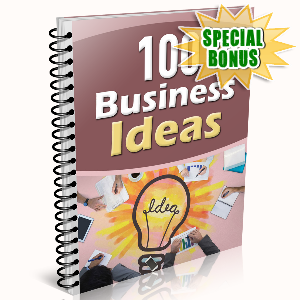 Special Bonuses - April 2016 - 100 Business Ideas