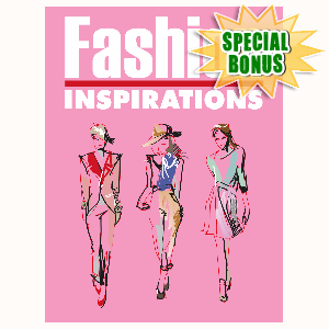 Special Bonuses - May 2016 - Fashion Inspirations