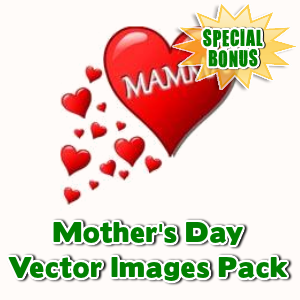 Special Bonuses - May 2016 - Mother's Day Vector Images Pack