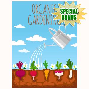 Special Bonuses - May 2016 - Organic Gardening