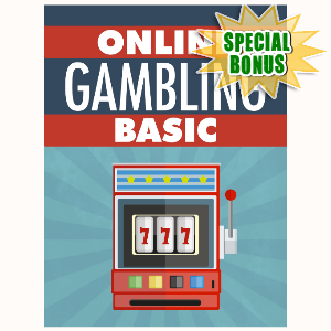 Special Bonuses - May 2016 - Online Gambling Basics