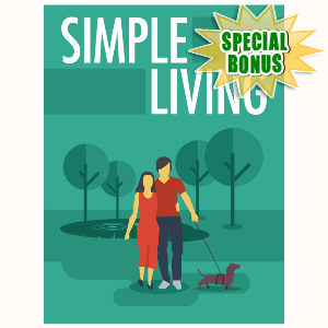 Special Bonuses - May 2016 - Simple Living