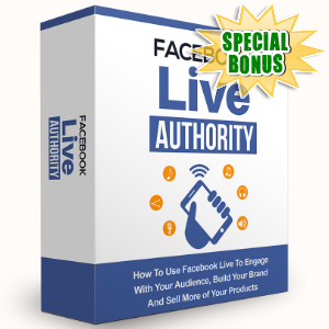 Special Bonuses - May 2016 - Facebook Live Authority