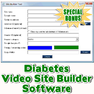Special Bonuses - May 2016 - Diabetes Video Site Builder Software