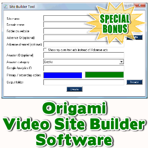 Special Bonuses - May 2016 - Origami Video Site Builder Software